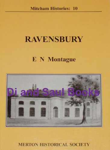 Ravensbury, by E.N. Montague